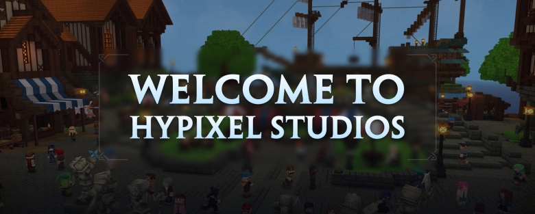 Bienvenue chez Hypixel Studios