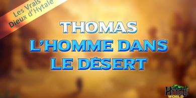 Photo of Les Vrais Dieux d'Hytale : Thomas, l'Homme dans le désert