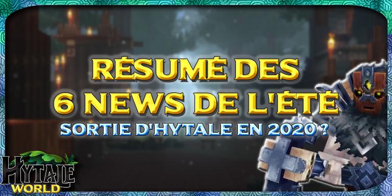 Résumé des 6 News de l'été : sortie d'Hytale en 2020 ?