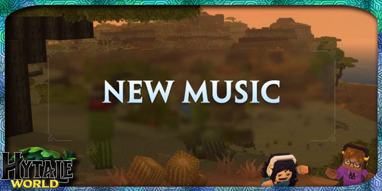 Quatre Nouvelles Musiques de la bande son d'Hytale!