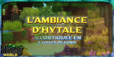 Photo of L'Ambiance d'Hytale en 3 toiles de fond